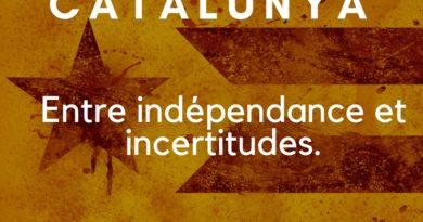 Catalunya, entre indépendance et incertitudes.