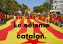 Le séisme catalan.