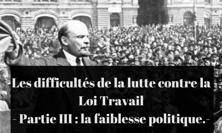 Les difficultés de la lutte contre la Loi Travail – Partie III  : la faiblesse politique.