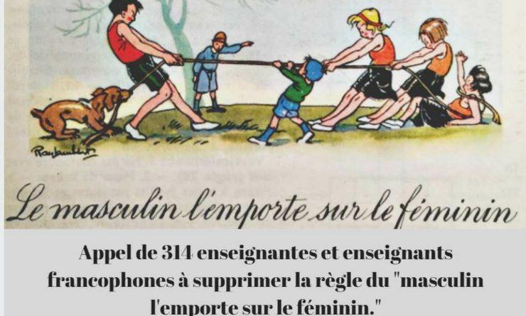 Appel de 314 enseignantes et enseignants francophones à supprimer la règle du «masculin l'emporte sur le féminin.»