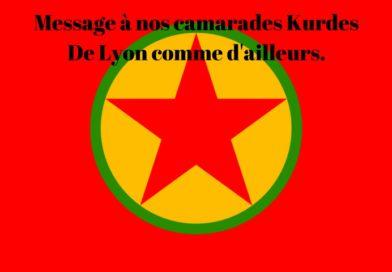 A l'intention des camarades Kurdes de Lyon et d'ailleurs.
