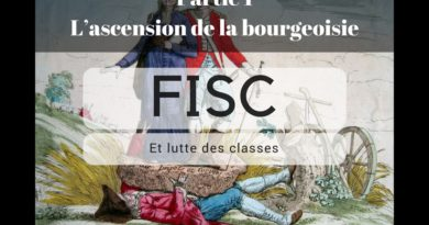 FISC et lutte des classes – Partie 1 : l'ascension de la bourgeoisie.