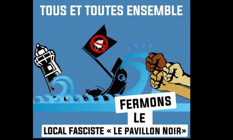 Mobilisation contre le «Pavillon Noir», une nouvelle manche de la lutte antifasciste Lyonnaise.