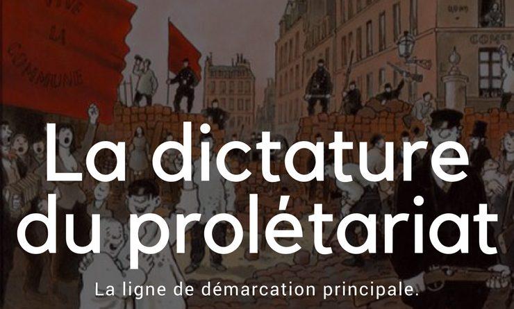 La dictature du prolétariat : La ligne de démarcation principale.