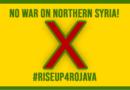 Arrêtez la guerre contre Rojava!